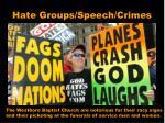 Hate Groups/Speech/Crimes