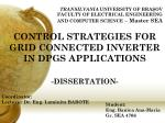 CONTROL STRATEGIES FOR GRID CONNECTED INVERTER IN DPGS APPLICATIONS -DISSERTATION-