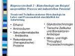 Ethanol Aminosäuren Sekundärmetabolite - Antibiotika Rekombinante (therapeutische) Proteine