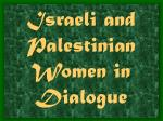 Israeli and Palestinian Women in Dialogue