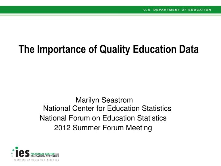 the importance of quality education data n.