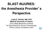 BLAST INJURIES: the Anesthesia Provider ' s Perspective