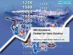 ARI-Armaturen Partner for Valve Solution ARI-Armaturen Albert Richter GmbH & Co. KG
