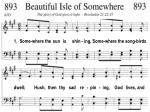 1. Some-where the sun is shin - ing, Some-where the song-birds