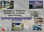 Evaluating a Thesaurus Browser for an Audio-Visual Archive