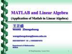 MATLAB and Linear Algebra ( Application of Matlab in Linear Algebra)