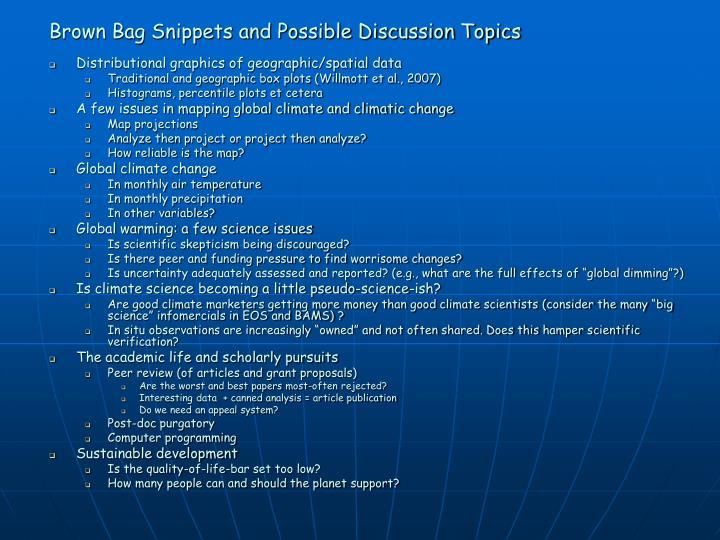 brown bag snippets and possible discussion topics n.