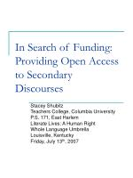 In Search of Funding: Providing Open Access to Secondary Discourses