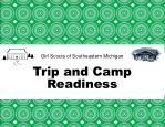 Girl Scouts of Southeastern Michigan Trip and Camp Readiness