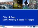 City of Graz Gentle Mobility & Space for People