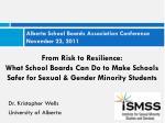 Alberta School Boards Association Conference November 22, 2011