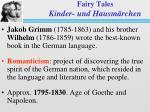 Fairy Tales Kinder- und Hausm ärchen