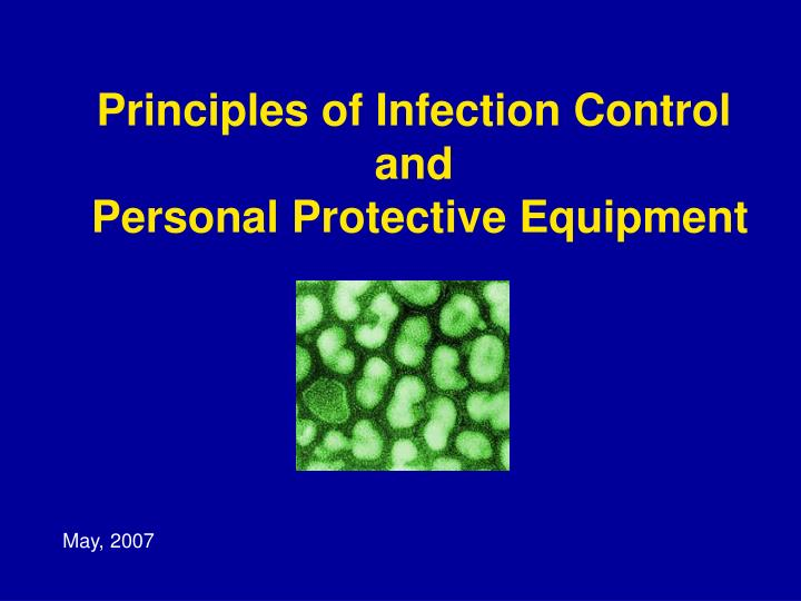 principles of infection control and personal protective equipment n.