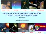 ADDING THE GLAST GAMMA-RAY BURST MONITOR TO THE 3 rd  INTERPLANETARY NETWORK