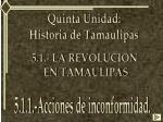 Quinta Unidad: Historia de Tamaulipas