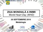 ZIUA MONDIALĂ A INIMII World Heart Day (WHD)
