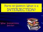 Parts of Speech: What is a  INTERJECTION?