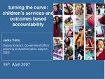 turning the curve: children's services and outcomes based accountability
