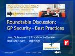 Roundtable Discussion: GP Security - Best Practices