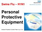 Swine Flu – H1N1 Personal Protective Equipment