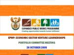 EPWP: ECONOMIC SECTOR VENTURE LEARNERSHIPS PORTFOLIO COMMITTEE MEETING 26 OCTOBER 2005