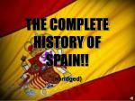 THE COMPLETE HISTORY OF SPAIN!!