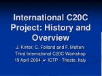 International C20C Project: History and Overview