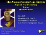The Alaska Natural Gas Pipeline Right-of-Way Permitting for an Offshore Route