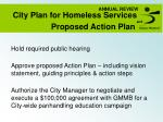 ANNUAL REVIEW City Plan for Homeless Services and Proposed Action Plan