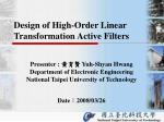Design of High-Order Linear Transformation Active Filters