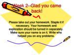 Week 2--Glad you came back!