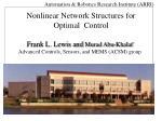 Frank L. Lewis and  Murad Abu-Khalaf Advanced Controls, Sensors, and MEMS (ACSM) group