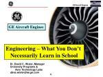Dr. David C. Wisler, Manager University Programs & Aero Technology Labs