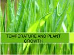 TEMPERATURE AND PLANT GROWTH