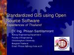 Standardized GIS using Open Source Software Experiences of Thailand