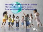 Building Constituencies in Diverse Communities: Lessons from a Learning Journey (short version)