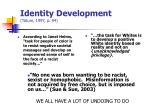 Identity Development (Tatum, 1997, p. 94)