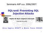 SQLrand: Preventing SQL Injection Attacks