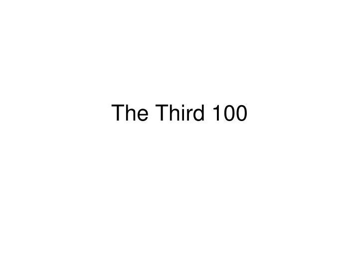 the third 100 n.