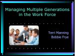 Managing Multiple Generations in the Work Force